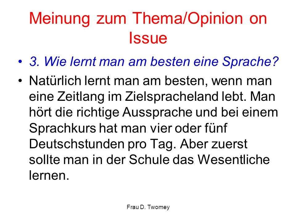 Meinung zum Thema/Opinion on Issue
