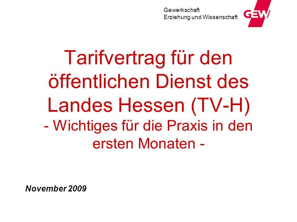 Tarifvertrag für den öffentlichen Dienst des Landes Hessen (TV-H) - Wichtiges für die Praxis in den ersten Monaten -