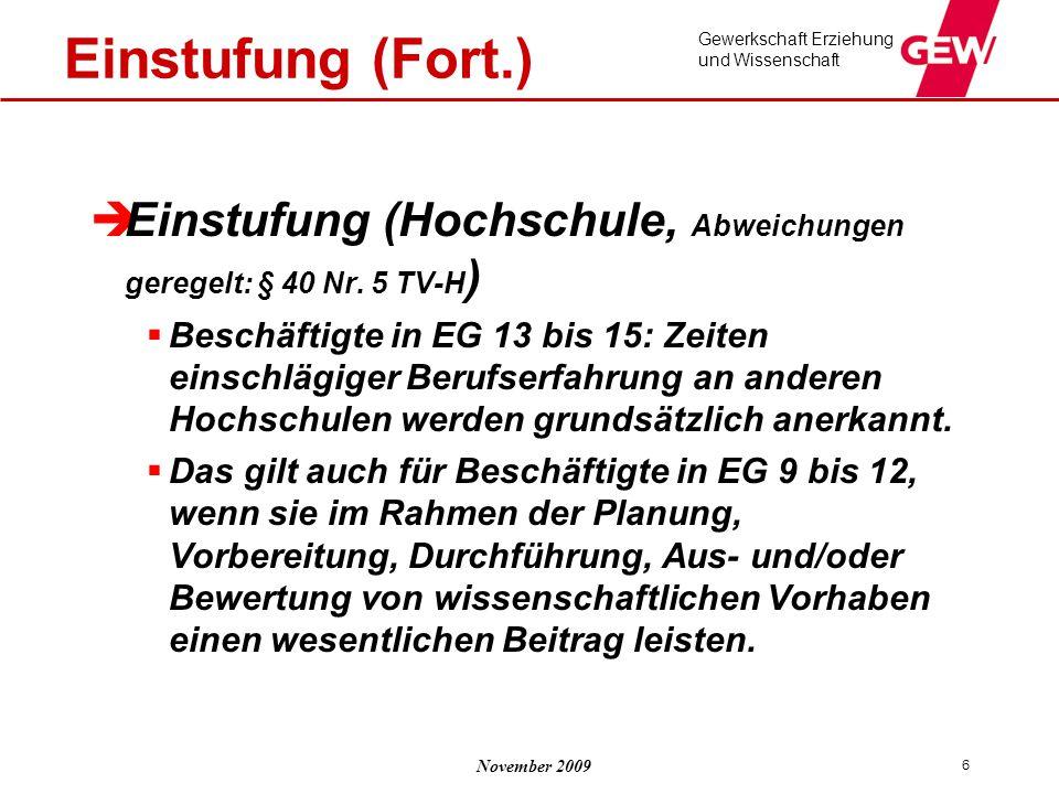 Einstufung (Fort.) Einstufung (Hochschule, Abweichungen geregelt: § 40 Nr. 5 TV-H)