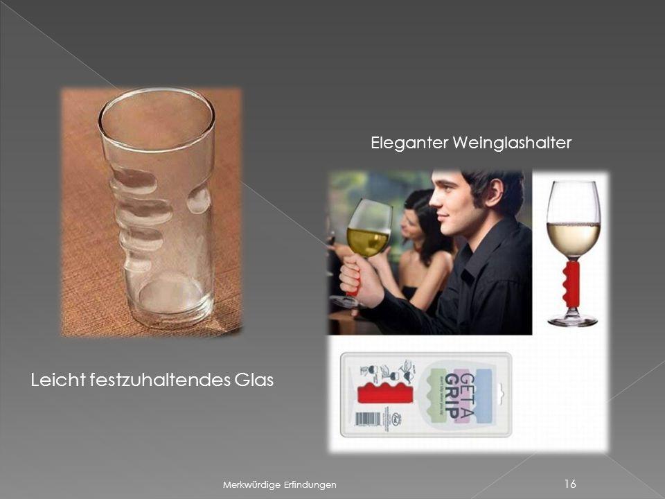 Leicht festzuhaltendes Glas