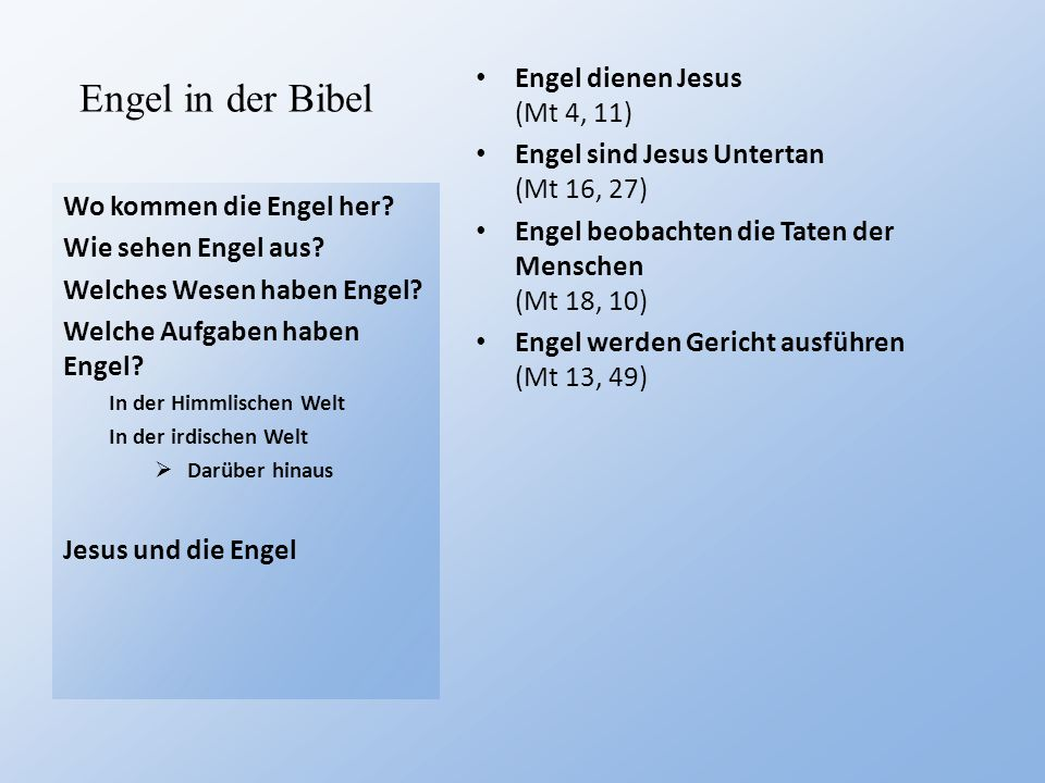 Engel in der Bibel Engel dienen Jesus (Mt 4, 11)