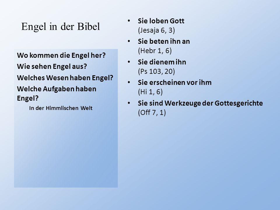 Engel in der Bibel Sie loben Gott (Jesaja 6, 3)