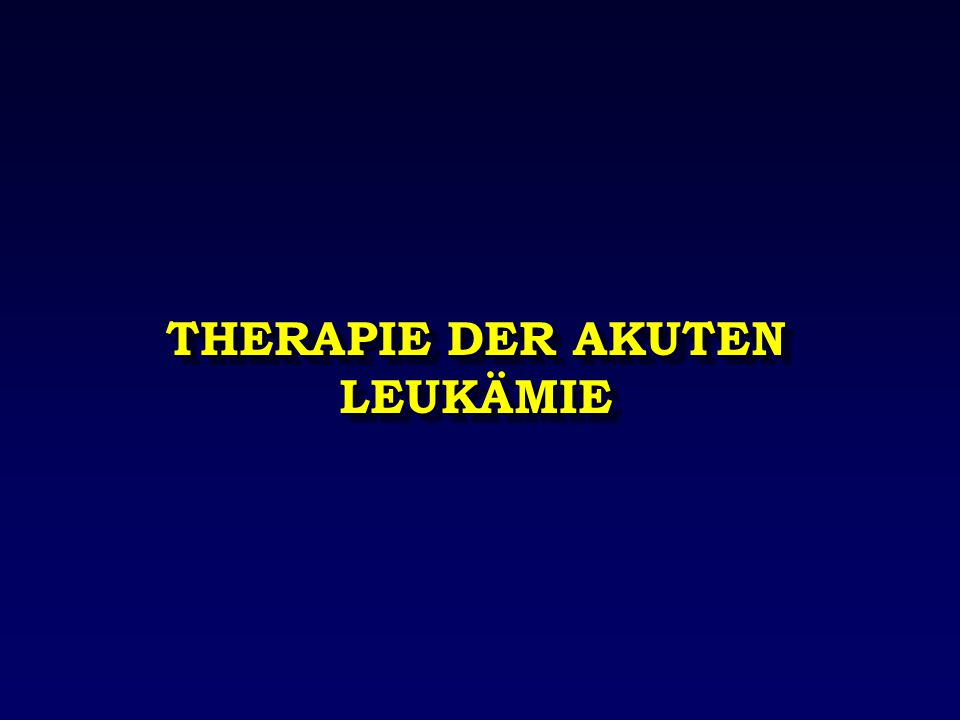 THERAPIE DER AKUTEN LEUKÄMIE