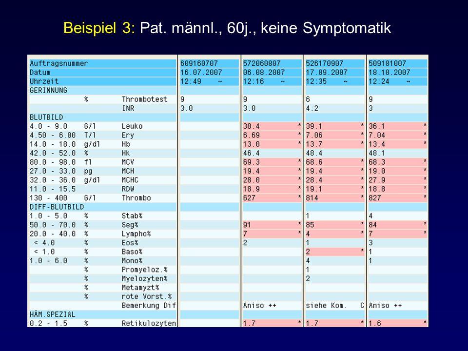 Beispiel 3: Pat. männl., 60j., keine Symptomatik