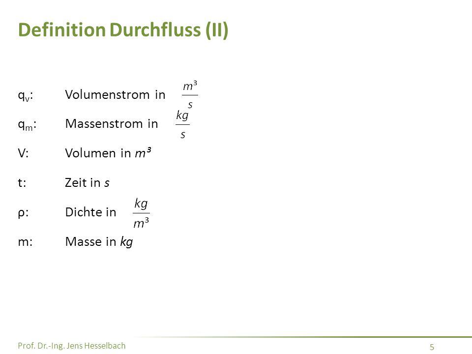 Definition Durchfluss (II)