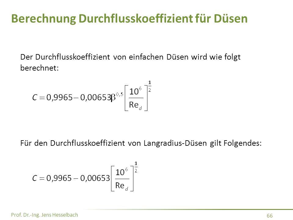 Berechnung Durchflusskoeffizient für Düsen