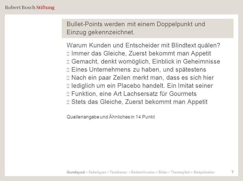 Bullet-Points werden mit einem Doppelpunkt und Einzug gekennzeichnet.