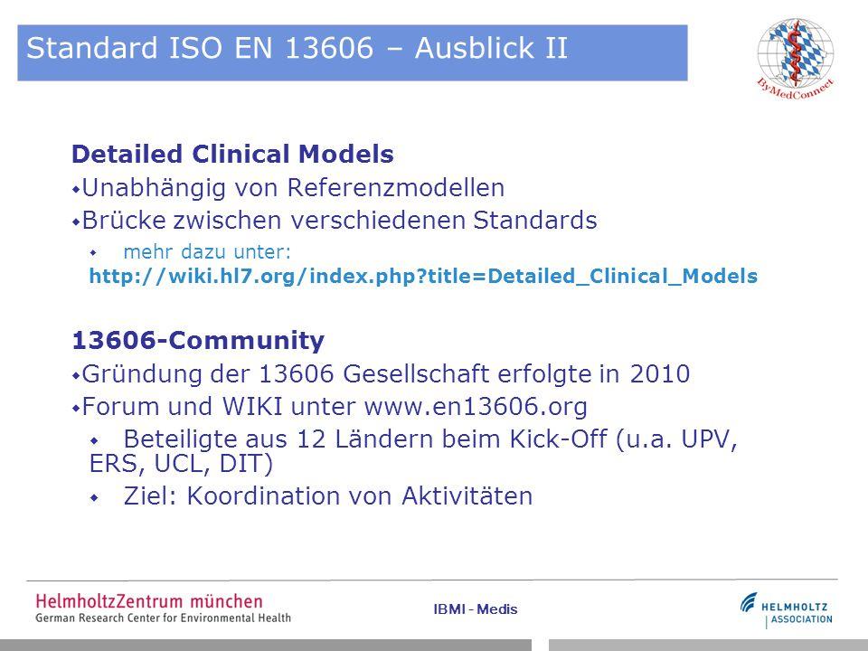 Standard ISO EN 13606 – Ausblick II