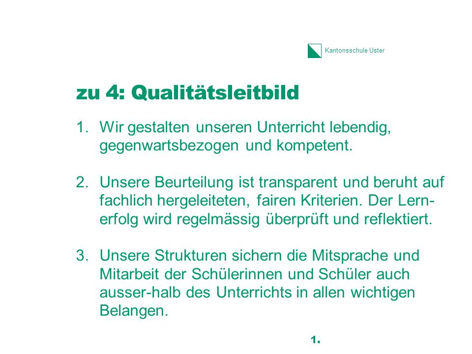 zu 4: Qualitätsleitbild