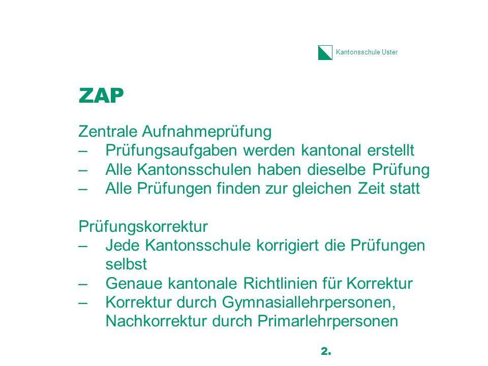 ZAP Zentrale Aufnahmeprüfung Prüfungsaufgaben werden kantonal erstellt