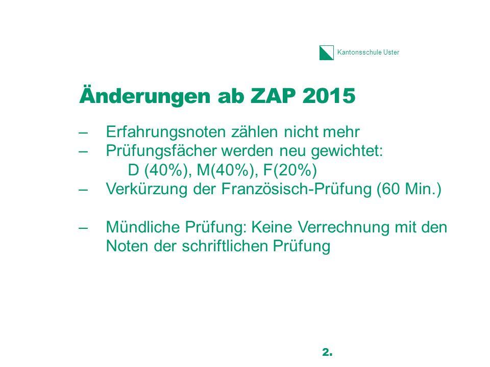 Änderungen ab ZAP 2015 Erfahrungsnoten zählen nicht mehr