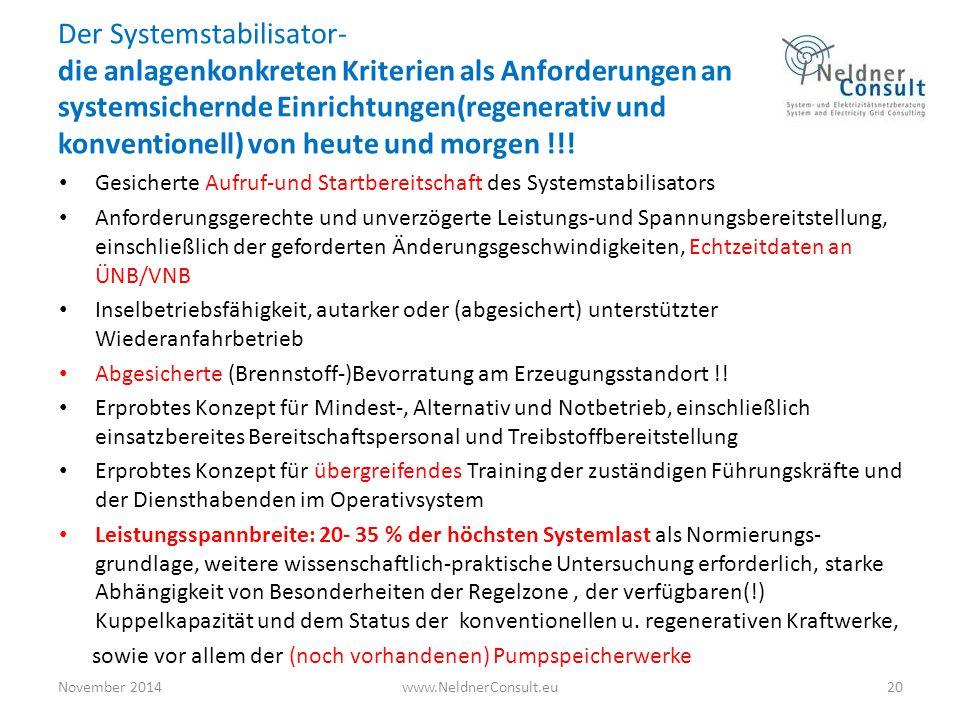 Der Systemstabilisator- die anlagenkonkreten Kriterien als Anforderungen an systemsichernde Einrichtungen(regenerativ und konventionell) von heute und morgen !!!