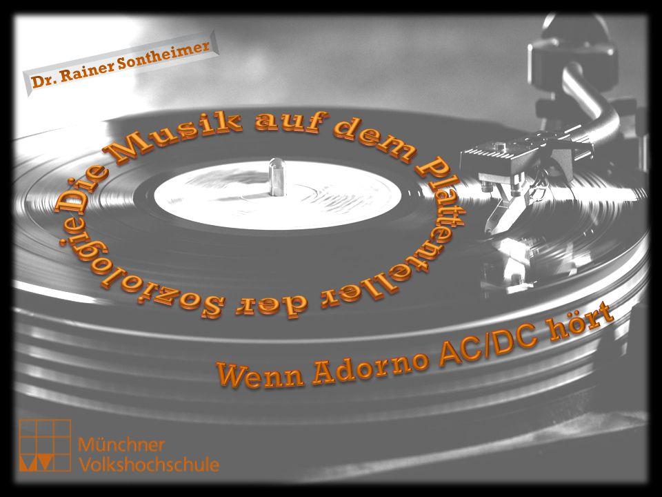 Die Musik auf dem Plattenteller der Soziologie