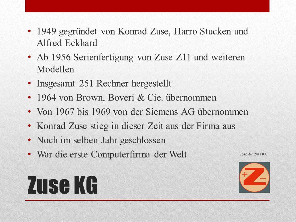 1949 gegründet von Konrad Zuse, Harro Stucken und Alfred Eckhard