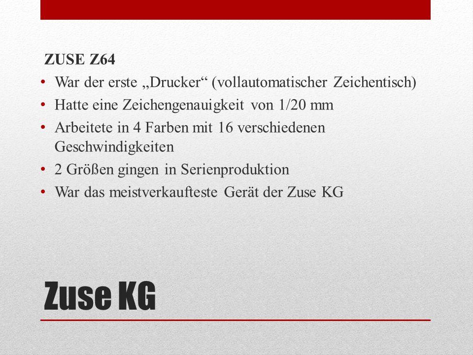 """ZUSE Z64 War der erste """"Drucker (vollautomatischer Zeichentisch) Hatte eine Zeichengenauigkeit von 1/20 mm."""