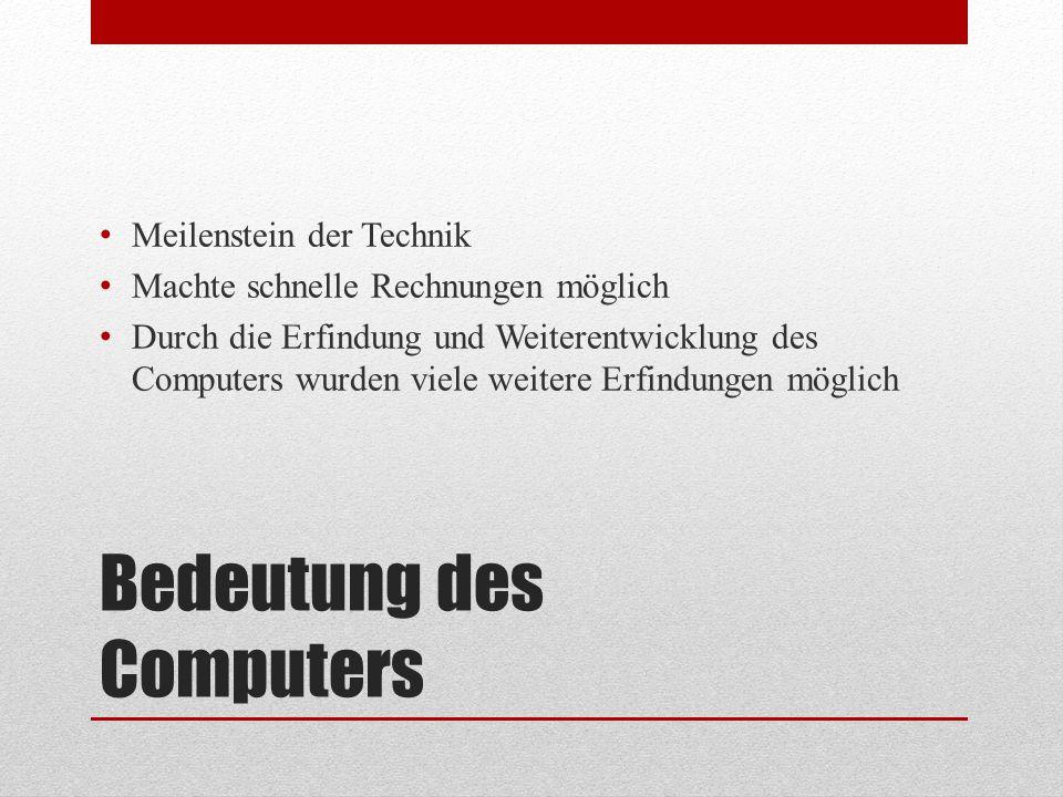 Bedeutung des Computers