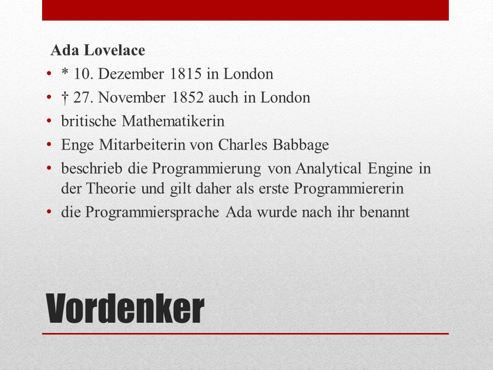 Vordenker Ada Lovelace * 10. Dezember 1815 in London