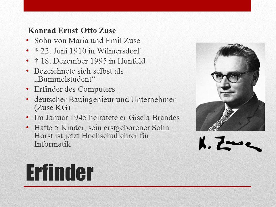 Erfinder Konrad Ernst Otto Zuse Sohn von Maria und Emil Zuse