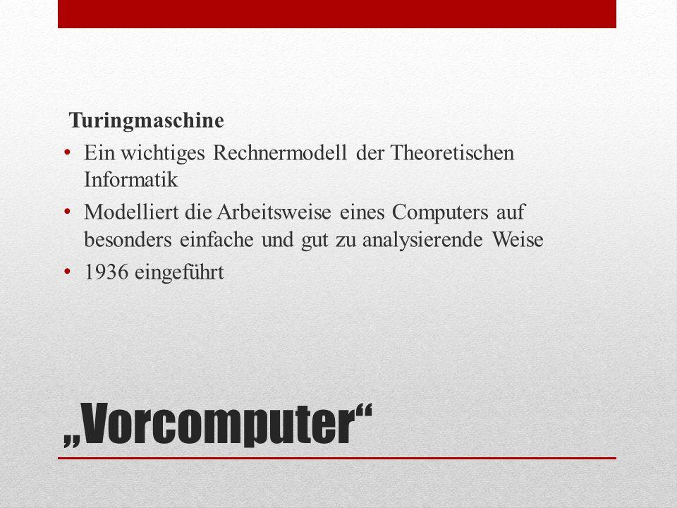 """Vorcomputer Turingmaschine"