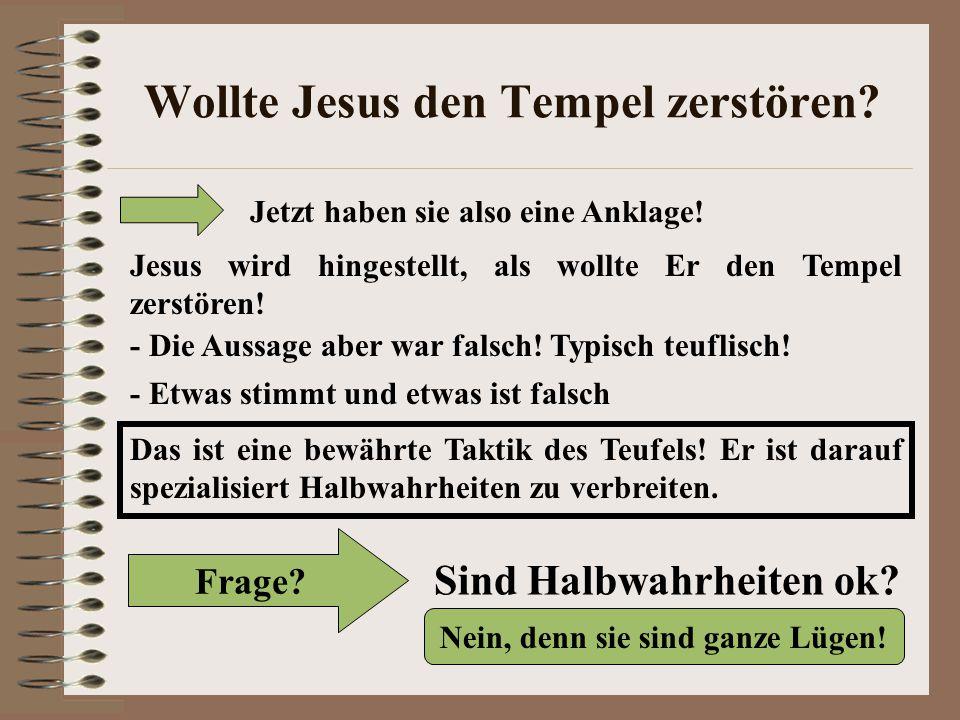 Wollte Jesus den Tempel zerstören