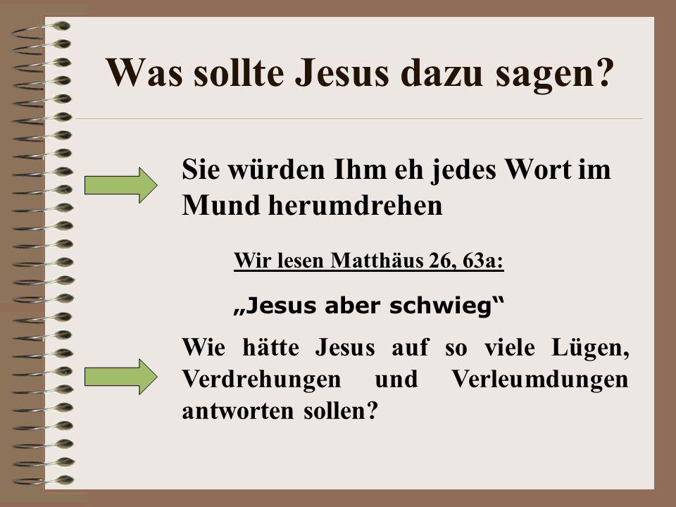 Was sollte Jesus dazu sagen