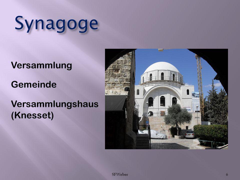 Synagoge Versammlung Gemeinde Versammlungshaus (Knesset) SFWeber