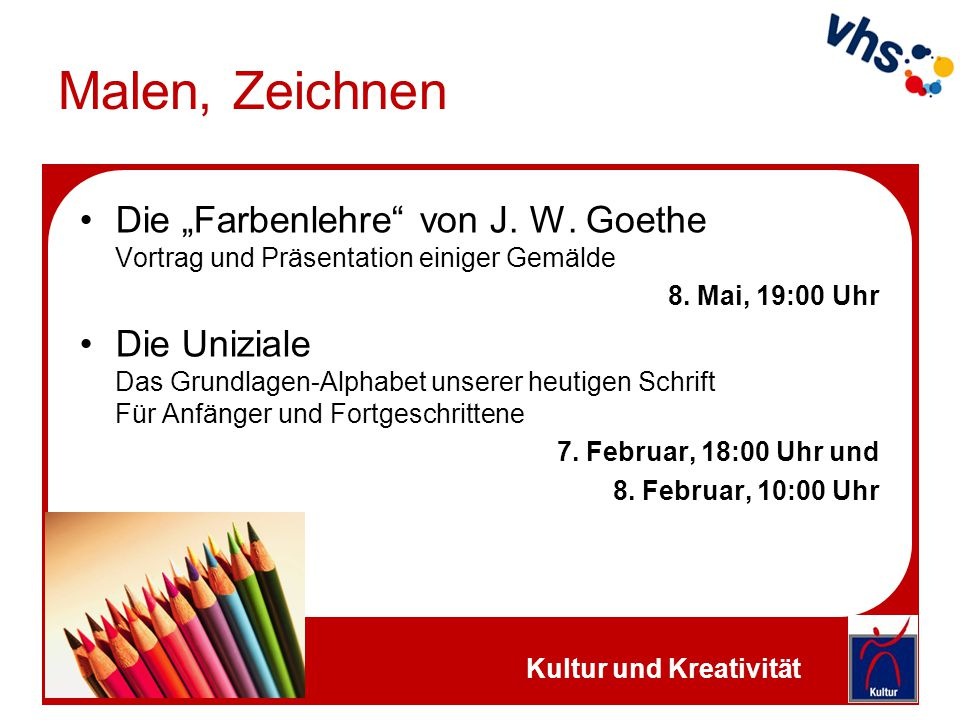 """Malen, Zeichnen Die """"Farbenlehre von J. W. Goethe Vortrag und Präsentation einiger Gemälde. 8. Mai, 19:00 Uhr."""