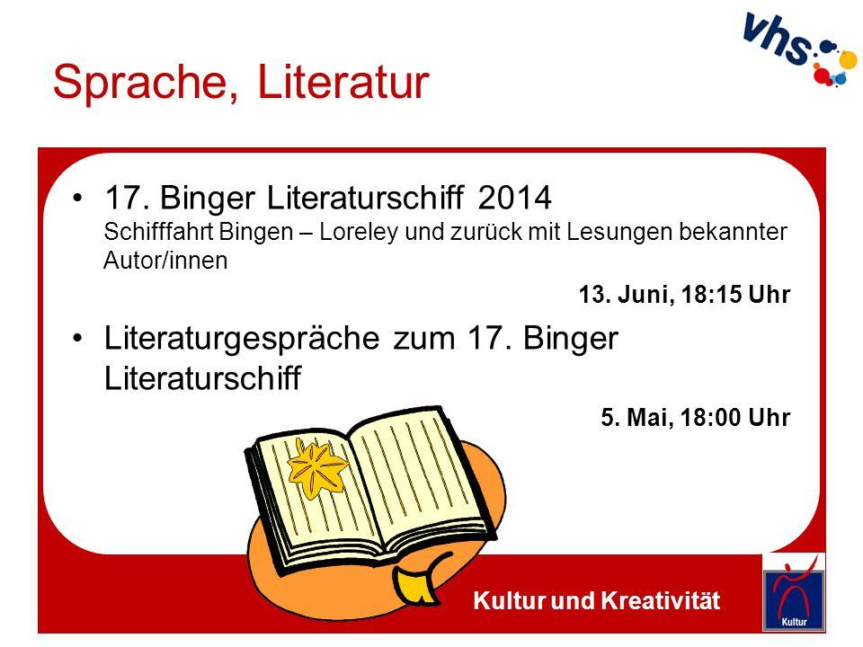 Sprache, Literatur 17. Binger Literaturschiff 2014 Schifffahrt Bingen – Loreley und zurück mit Lesungen bekannter Autor/innen.