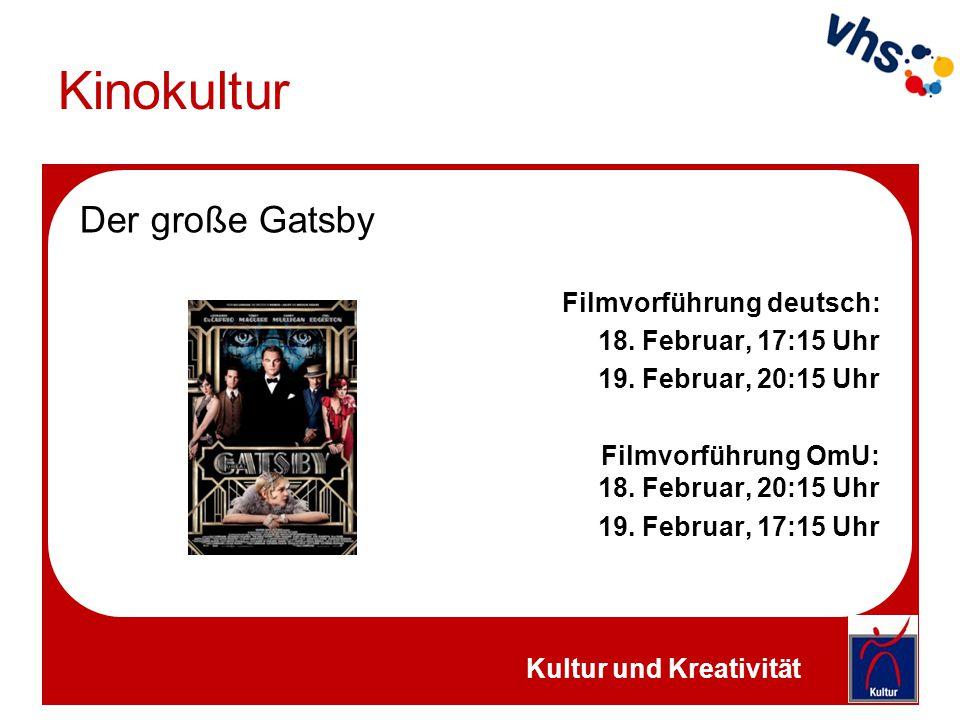 Kinokultur Der große Gatsby Filmvorführung deutsch: