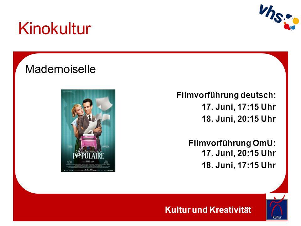 Kinokultur Mademoiselle Filmvorführung deutsch: 17. Juni, 17:15 Uhr