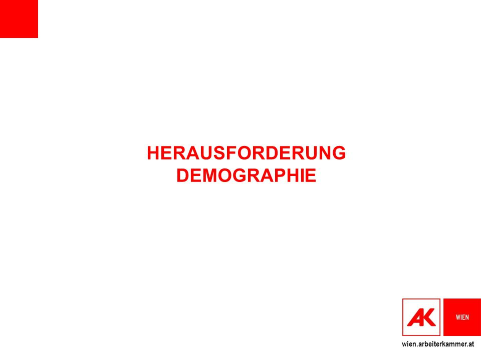 HERAUSFORDERUNG DEMOGRAPHIE