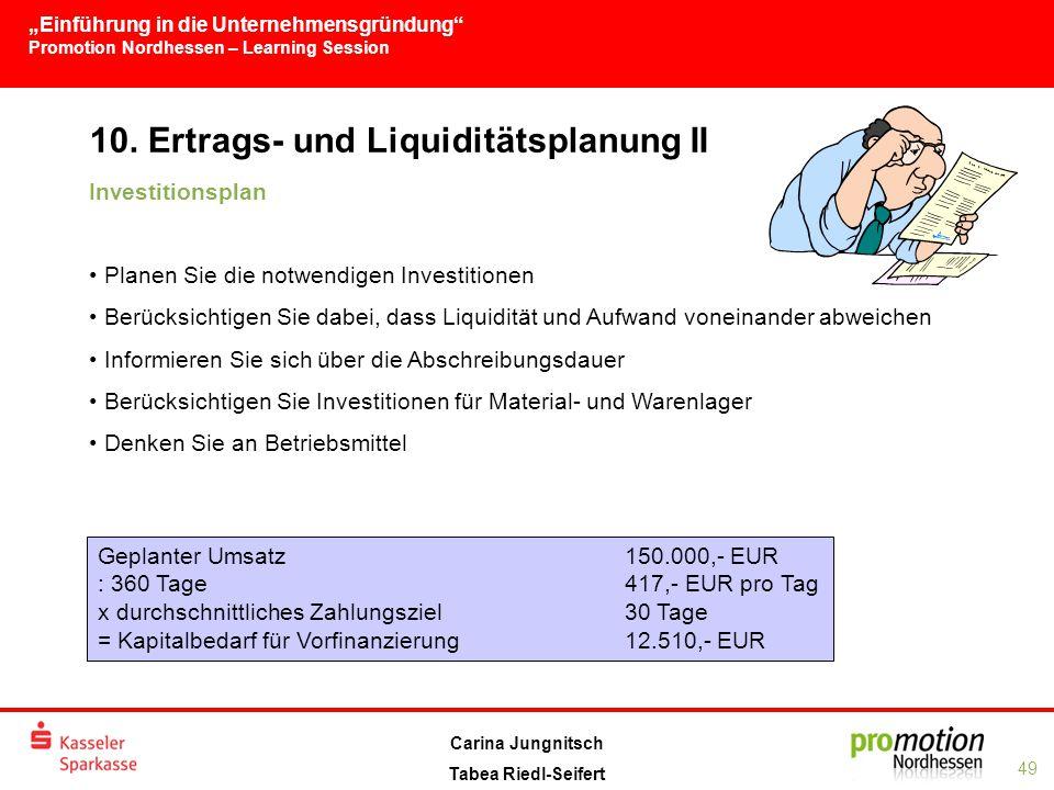 10. Ertrags- und Liquiditätsplanung II