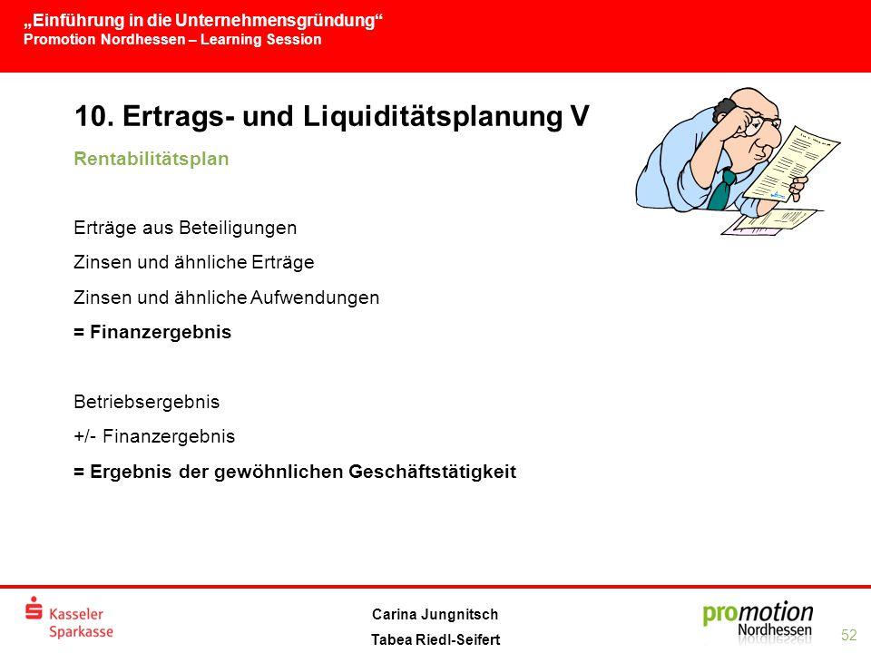 10. Ertrags- und Liquiditätsplanung V