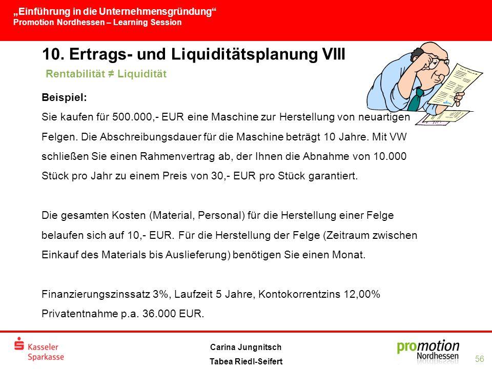 10. Ertrags- und Liquiditätsplanung VIII