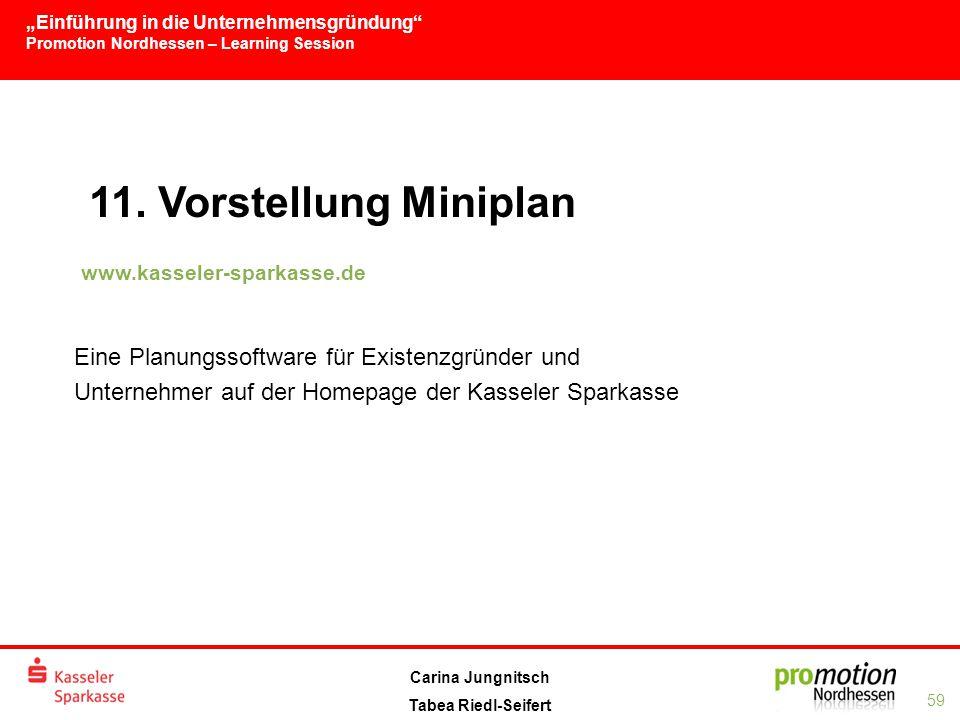 11. Vorstellung Miniplan Eine Planungssoftware für Existenzgründer und