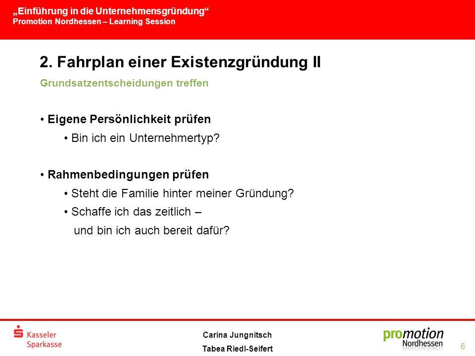 2. Fahrplan einer Existenzgründung II