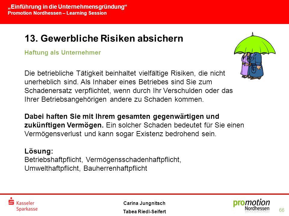 13. Gewerbliche Risiken absichern