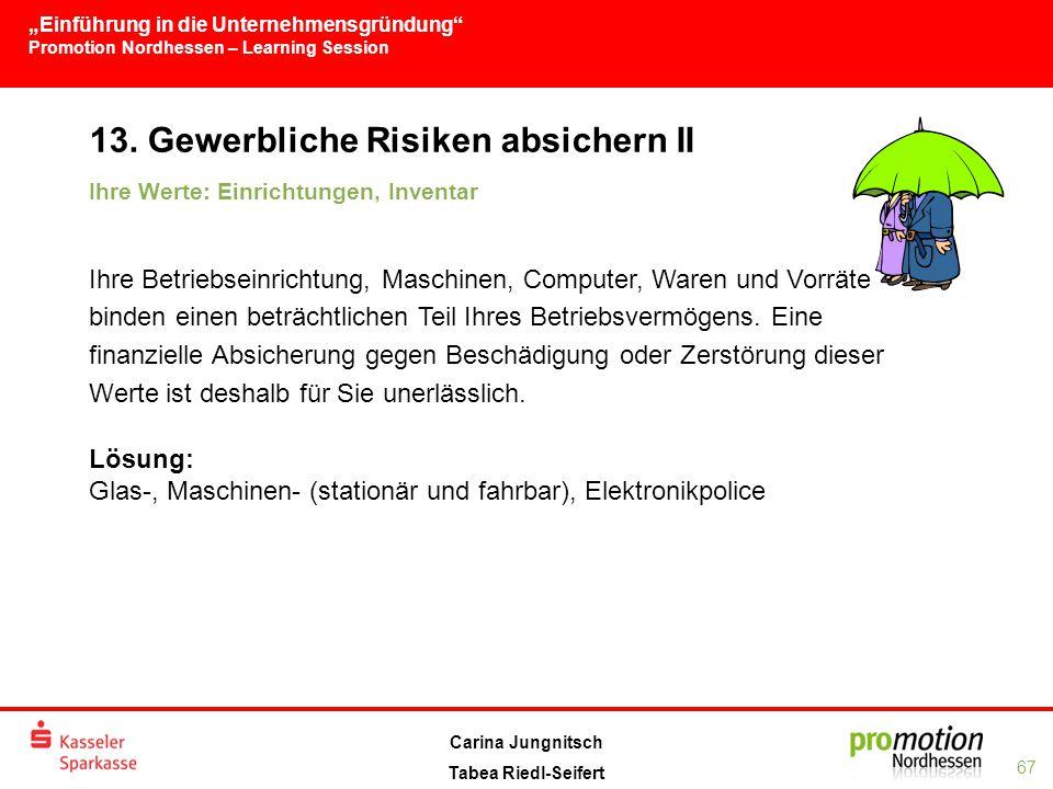 13. Gewerbliche Risiken absichern II