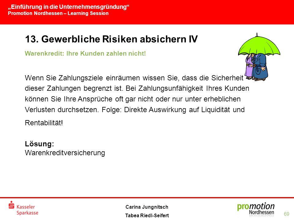 13. Gewerbliche Risiken absichern IV