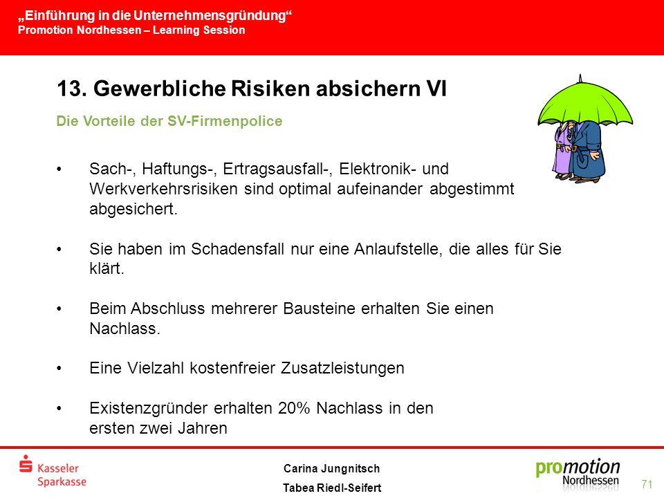 13. Gewerbliche Risiken absichern VI