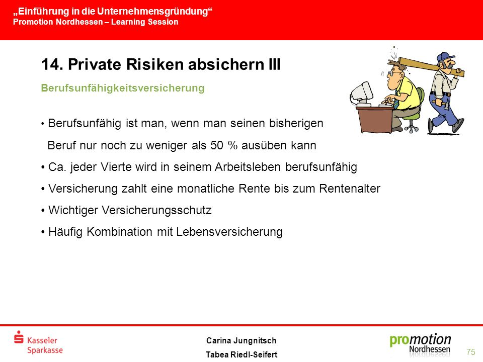 14. Private Risiken absichern III