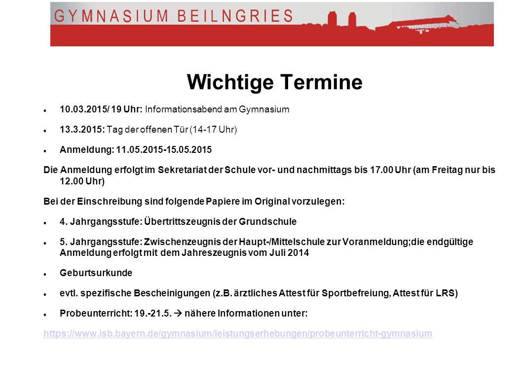Wichtige Termine 10.03.2015/ 19 Uhr: Informationsabend am Gymnasium