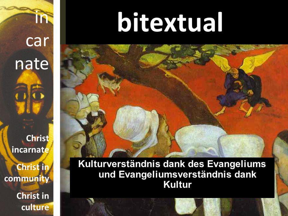 bitextual Kulturverständnis dank des Evangeliums und Evangeliumsverständnis dank Kultur