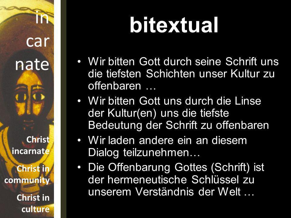 bitextual Wir bitten Gott durch seine Schrift uns die tiefsten Schichten unser Kultur zu offenbaren …