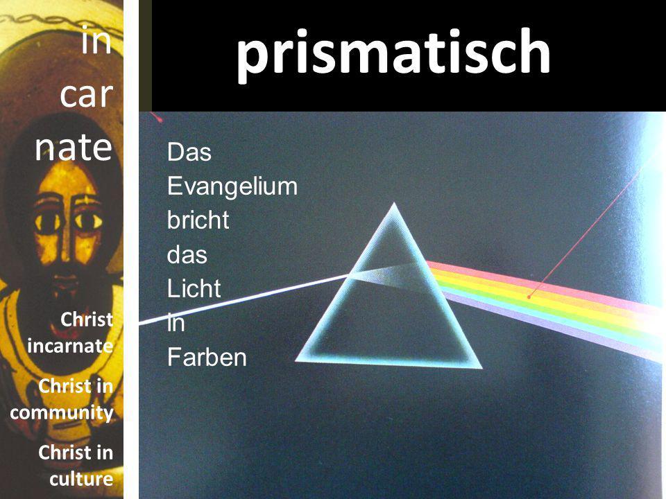 prismatisch Das Evangelium bricht das Licht in Farben