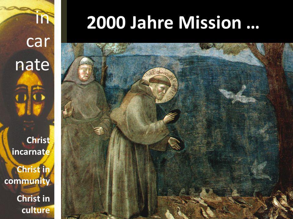 2000 Jahre Mission …