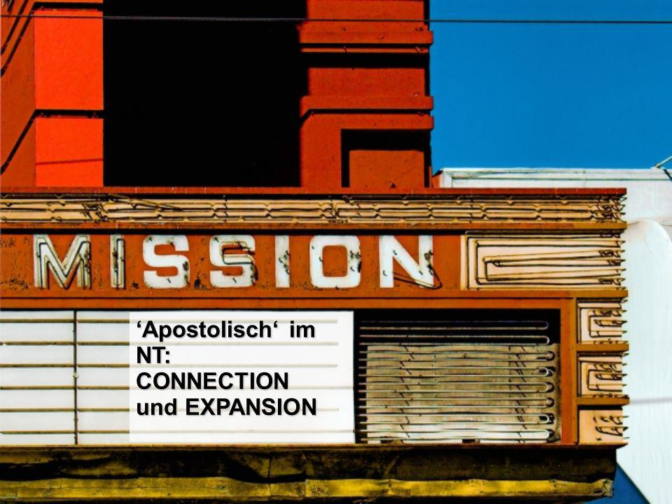 'Apostolisch' im NT: CONNECTION und EXPANSION