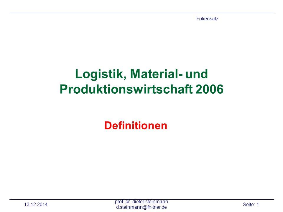 Logistik, Material- und Produktionswirtschaft 2006