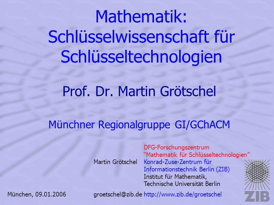 Mathematik: Schlüsselwissenschaft für Schlüsseltechnologien