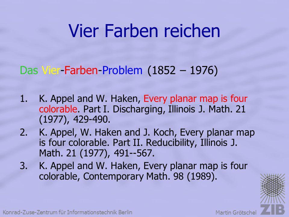 Vier Farben reichen Das Vier-Farben-Problem (1852 – 1976)